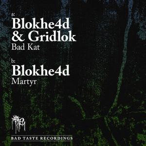 Bad Kat / Martyr