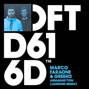 Marco Faraone & Greeko - Armaghetton (Jansons Remix)
