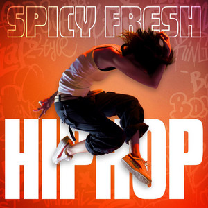 Spicy Fresh Hip Hop