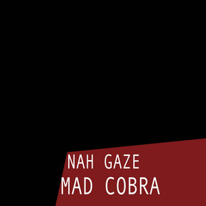 Nah Gaze
