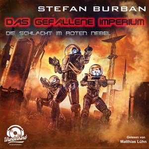 Die Schlacht im Roten Nebel [Das gefallene Imperium, Band 9 (Ungekürzt)] Audiobook
