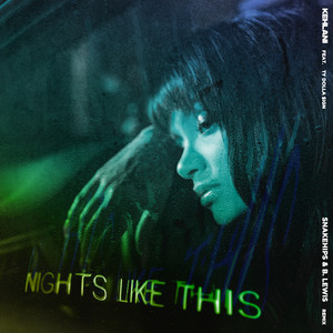 Nights Like This (feat. Ty Dolla $ign) [Snakehips & B. Lewis Remix]