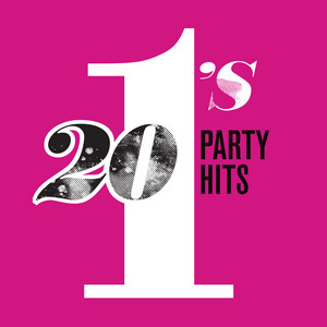 20 #1's: Party Hits