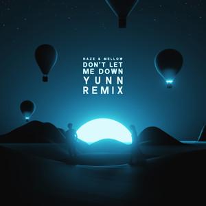 Don't Let Me Down (YUNN Remix)
