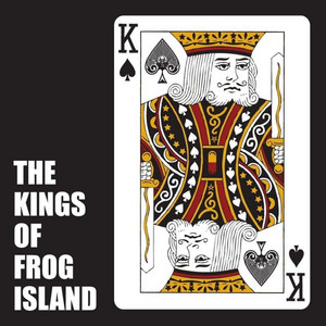 The Kings of Frog Island