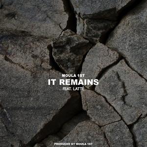 It Remains (feat. Latté)