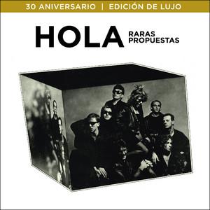 Raras Propuestas (30º Aniversario / Edición de Lujo) album