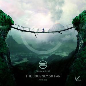 The Journey so Far, Pt. 1