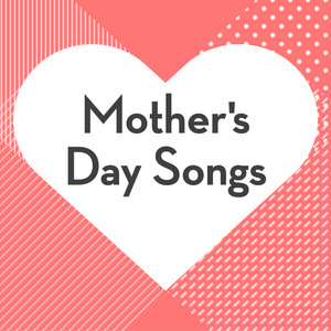 Mother's Day Songs album