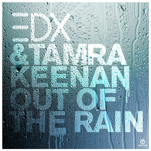Out of the Rain (Remixes)