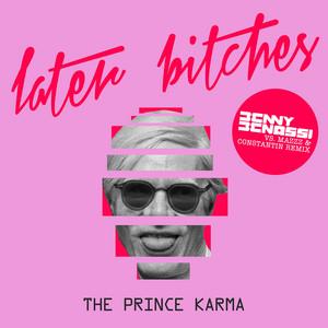 Later Bitches - Benny Benassi vs. MazZz & Constant... cover art