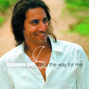 Erann DD - Didn't I tell you that I love you
