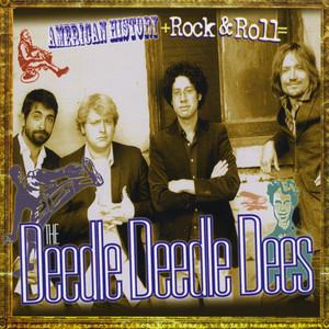 American History + Rock-n-Roll = The Deedle Deedle Dees