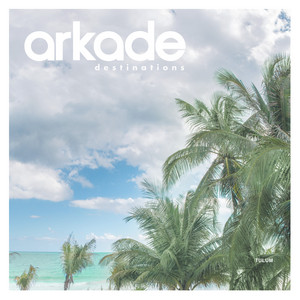 Arkade Destinations Tulum album