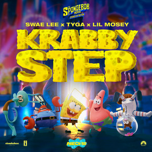 "Krabby Step (with Tyga & Lil Mosey) [Music From ""Sponge On The Run"" Movie]"