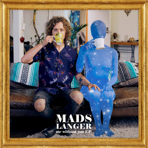 Mads Langer - Me Without You