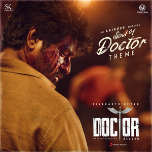 """Soul of Doctor (Theme) [From """"Doctor""""]"""
