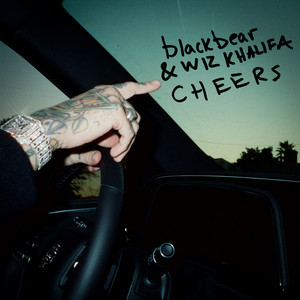 cheers (with Wiz Khalifa)