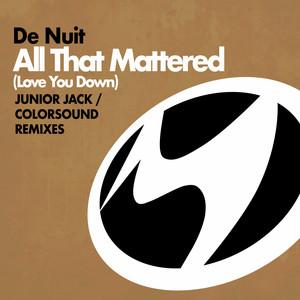 De Nuit – all that mattered (Acapella)