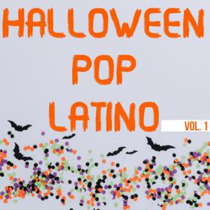 Halloween Pop Latino Vol. 1
