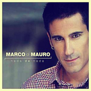 Nada De Nada  - Marco Di Mauro