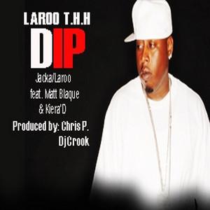 Dip (Feat. Matt Blaque & Kiera' D)