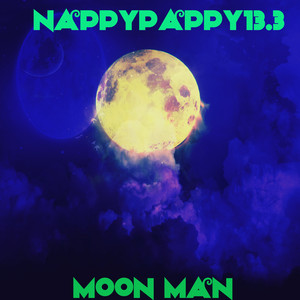 Moon man by Nappy Pappy13.3