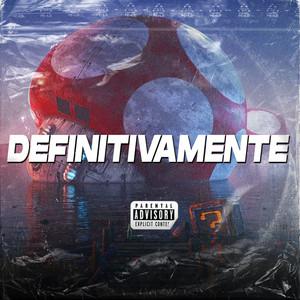 Definitivamente (Remix)