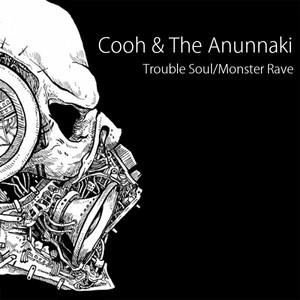 Trouble Soul / Monster Rave