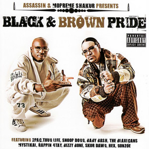 Assassin & Mopreme Shakur Presents Black & Brown Pride