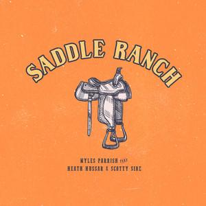 Saddle Ranch (feat. Scotty Sire & Heath Hussar)