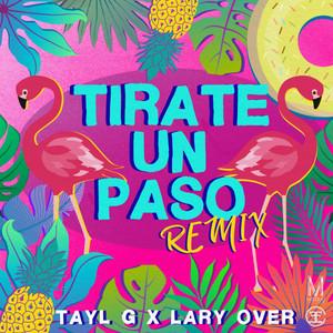Tirate Un Paso (Remix)