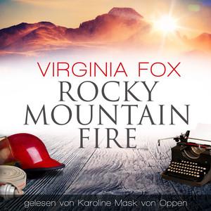 Rocky Mountain Fire Hörbuch kostenlos