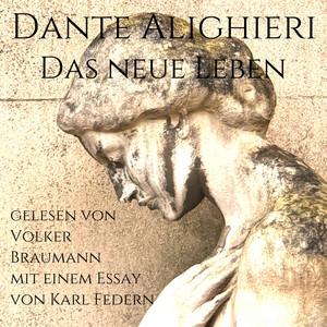 Das Neue Leben (Mit einem Essay von Karl Federn) Audiobook