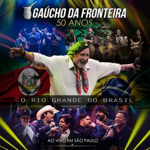 Gaúcho da Fronteira - 50 Anos (Ao Vivo)