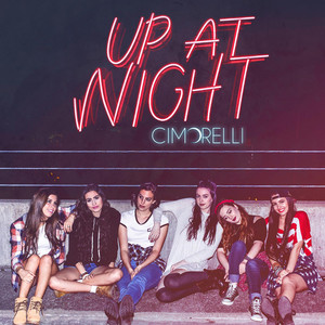 Up at Night - Cimorelli