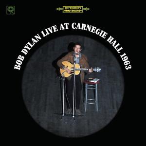 Bob Dylan Live At Carnegie Hall 1963