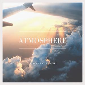 Atmosphere (Vincent Cateigne)