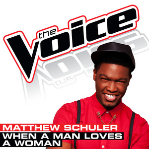 When A Man Loves A Woman - The Voice Performance cover art