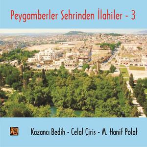 Peygamberler Şehrinden İlahiler - 3