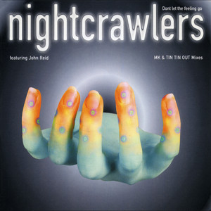 Nightcrawlers · Don't let the feeling go