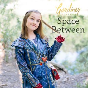 """Space Between (From """"Descendants 2"""")"""