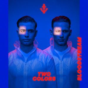 Twocolors - Bloodstream