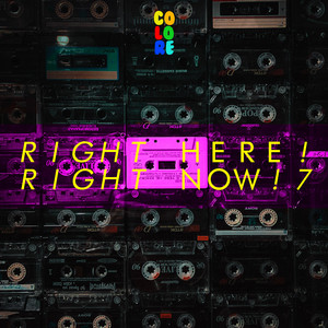 Right Here! Right Now! 7