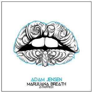 Marijuana Breath (Stripped)