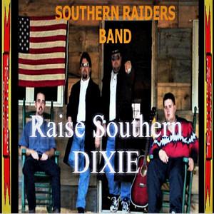 Raise Southern Dixie album