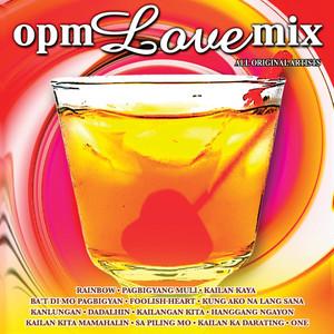 Opm Love Mix - Noel Cabangon