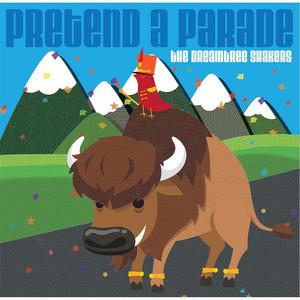Pretend a Parade