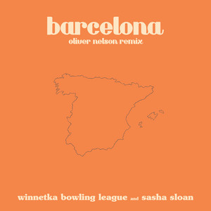 barcelona (feat. Sasha Sloan) [Oliver Nelson remix]