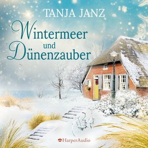 Wintermeer und Dünenzauber (Ungekürzt) Audiobook